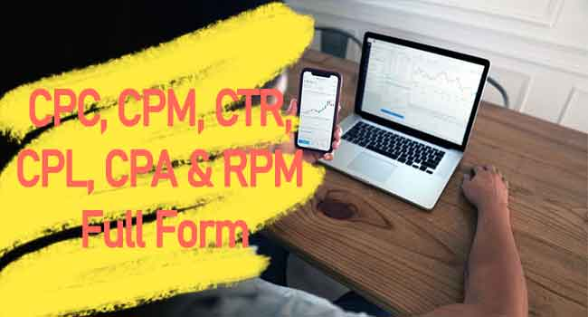 CPC,-CPM,-CTR,-CPL,-CPA-&-RPM-Full-Form